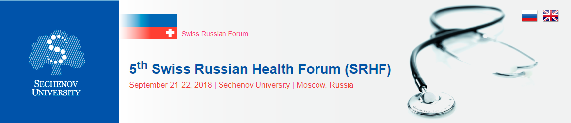 The 5th Swiss-Russian Health Forum will be hosted by Sechenov University